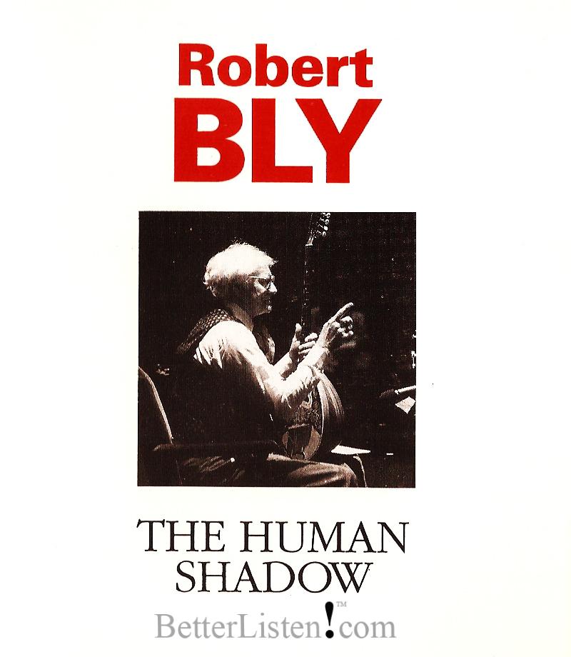 The Human Shadow Robert Bly