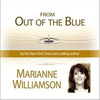 MarianneWilliamson-From-out_of_the_blue1600_medium