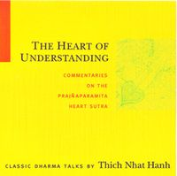 \heart_of_understanding Thich Nhat Hanh