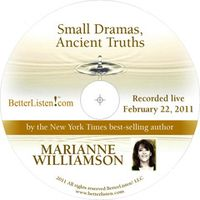 Ancient Truths with Marianne Williamson