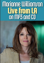 Marianne Williamson Live From LA on MP3 and CD